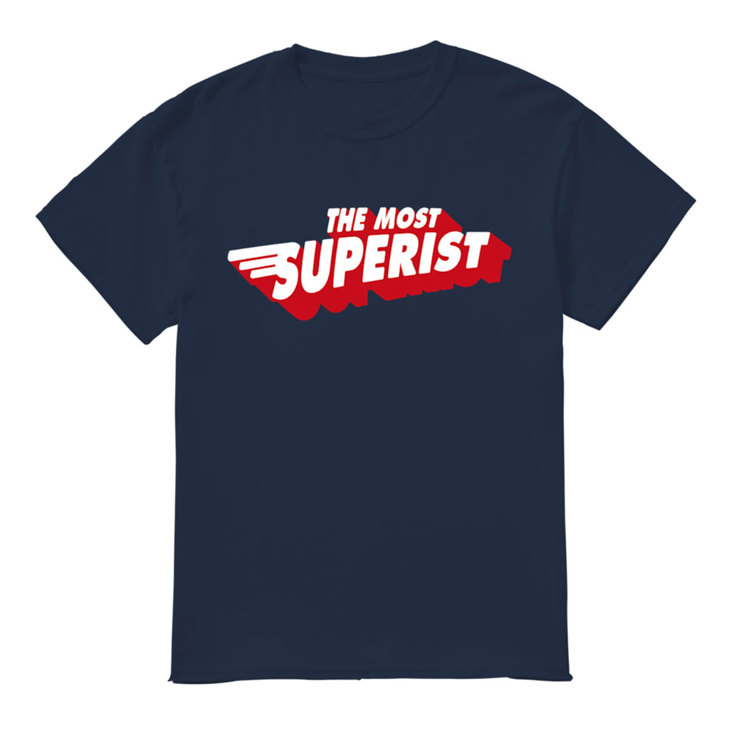 Craftyfish Urban Tees Most Superist t shirt